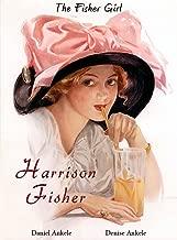 Harrison Fisher: The Fisher Girls-115 Illustrations