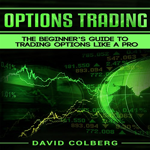 Options Trading: The Beginner's Guide to Mastering Options Trading Fast audiobook cover art
