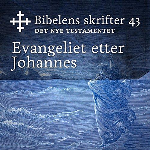 Evangeliet etter Johannes (Bibel2011 - Bibelens skrifter 43 - Det Nye Testamentet) audiobook cover art