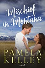 Mischief in Montana: A Sweet and Clean Contemporary Western Romance (Montana Sweet Western Contemporary Romance Series)