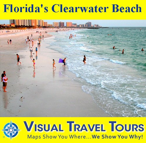 Florida's Clearwater Beach: A Self-guided Pictorial Walking Tour (Tours4Mobile, Visual Travel Tours Book 291) (English Edition)