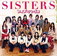 SISTERS(CD+DVD)(ltd.ed)(TYPE A) by IDOLING!!! (2011-03-16)