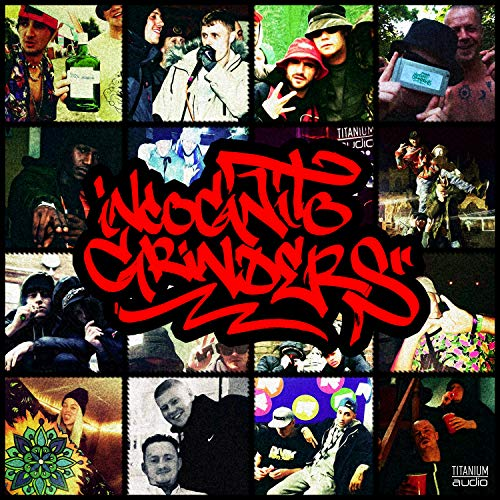 Incognito Grinders (feat. Shifty) [Explicit]