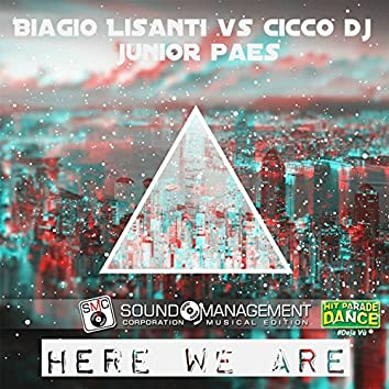 Here We Are (feat. Junior Paes) [Hit Parade #Deja Vù]