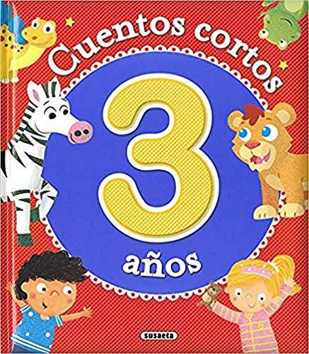 Cuentos cortos para 3 años (10 cuentos cortos)