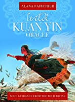 Wild Kuan Oracle - New Edition: Soul Guidance from the Wild Divine