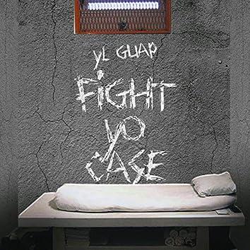 Fight Yo Case