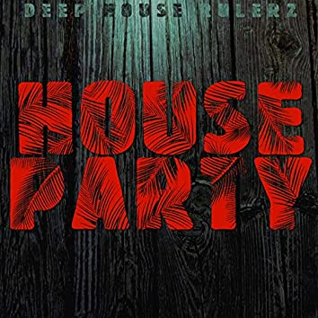 House Party (Now or Never)