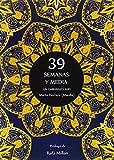 39 SEMANAS Y MEDIA. UN EMBARAZO SUFÍ (Sufismo)