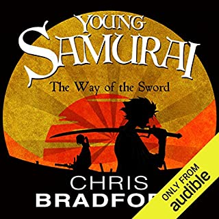 The Way of the Sword     Young Samurai, Book 2              By:                                                                                                                                 Chris Bradford                               Narrated by:                                                                                                                                 Joe Jameson                      Length: 9 hrs and 16 mins     23 ratings     Overall 4.7
