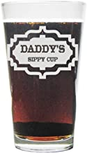 Daddy's Sippy Cup 16oz. Laser Engraved Pint Glass/Beer Glass with Permanent Engraving