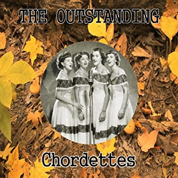 The Outstanding Chordettes