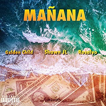 Mañana (feat. Gxlden Child, Rosalvo)