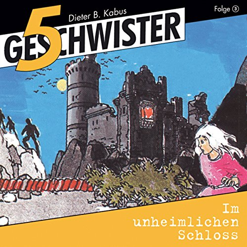 Im unheimlichen Schloss     5 Geschwister 3              By:                                                                                                                                 Günter Schmitz                               Narrated by:                                                                                                                                 Justine Seewald,                                                                                        Katrin Landau,                                                                                        Stephan Hofmann,                   and others                 Length: 58 mins     Not rated yet     Overall 0.0