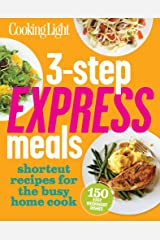 3-Step Express Meals: Easy weeknight recipes for today's home cook Paperback