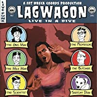 Live In A Dive by Lagwagon (2005-02-08)