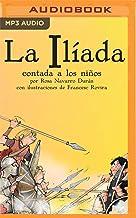 La Iliada Contada A Los Niños: Classicos contados a los niños (Spanish Edition)