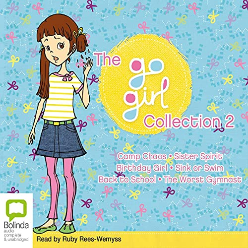 The Go Girl Collection 2 Audiobook By Meredith Badger, Thalia Kalkipsakis cover art