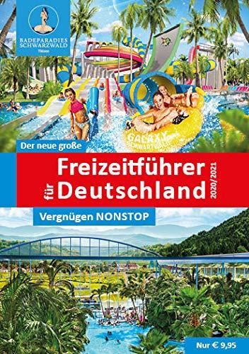 Der neue große Freizeitführer für Deutschland 2020/2021: Zeit für die Familie - Spaß für alle