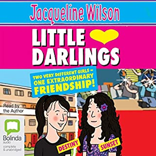 Little Darlings                   By:                                                                                                                                 Jacqueline Wilson                               Narrated by:                                                                                                                                 Jacqueline Wilson                      Length: 8 hrs and 15 mins     86 ratings     Overall 4.5