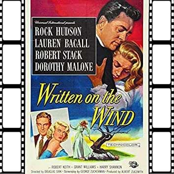 Written On The Wind (Soundtrack From Written On The Wind 1956)