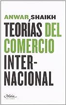 Teorías del comercio internacional (claves para comprender la economía) (Spanish Edition)