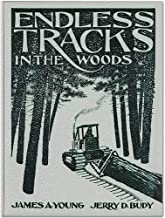 Endless Tracks in the Woods (Crestline Agricultural Series)