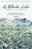 A Whole Life - Robert Seethaler