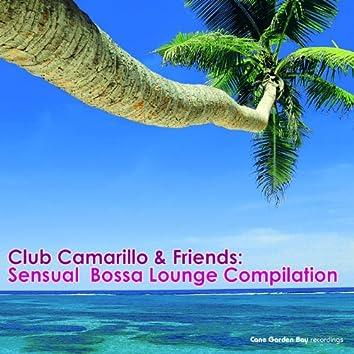 Club Camarillo & Friends: Sensual Bossa Lounge Compilation