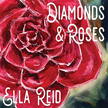 Diamonds and Roses