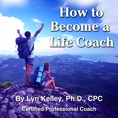 How to Become a Life Coach audiobook cover art