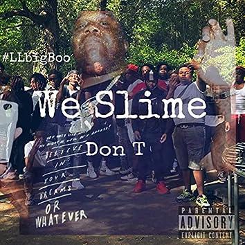 We Slime