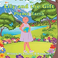 Lily and the Gift Planet Earth