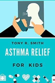 Asthma Relief: For Kids