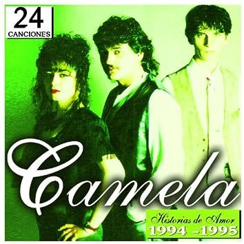 Camela 24 historias De Amor 1994-1995