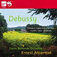 Debussy: Prelude A L'apres-Midi D'un Faune; La Mer; Khamma; Jeux by Orchestre de la Suisse Romande (2011-02-22)