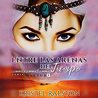Entre las arenas del tiempo [In the Sands of Time] audiobook cover art