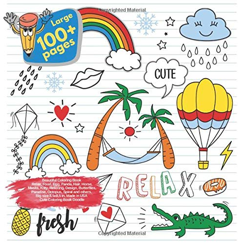 Beautiful Coloring Book Relax, Food, Egg, Panda, Hair, Horse, Masks, Kitty, Relaxing, Design, Butterflies, Paradise, Octopus, Spiral and others. Large ... (Coloring Book Relax and others Doodle Book)