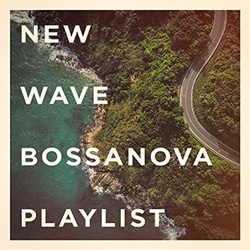 New Wave Bossanova Playlist