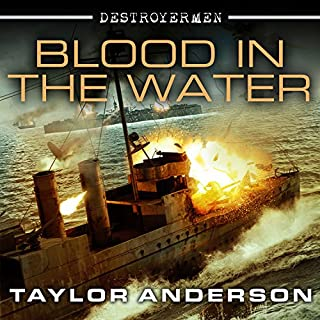 Blood in the Water     Destroyermen Series, Book 11              Written by:                                                                                                                                 Taylor Anderson                               Narrated by:                                                                                                                                 William Dufris                      Length: 17 hrs and 14 mins     1 rating     Overall 4.0