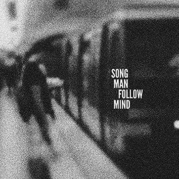 Song Man Follow Mind (Single Version)