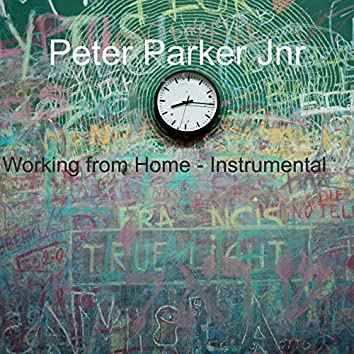 Working from Home (Instrumental)