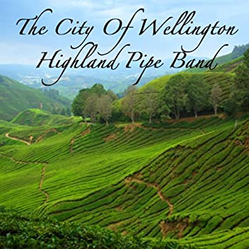 The City of Wellington Highland Pipe Band