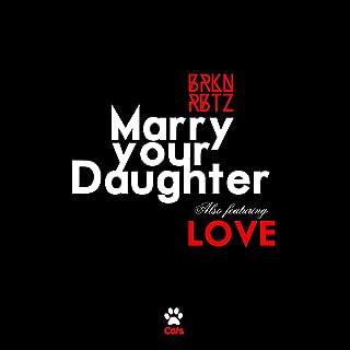 Best marry your daughter album Reviews