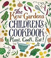 The Kew Garden's Children's Cookbook (Kew Gardens)