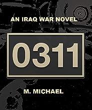 0311: an Iraq War Novel