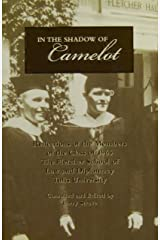 In the Shadow of Camelot (Reflections of the members of the class of 1965; The Fletcher School of Law and Diplomacy Tufts University) Paperback