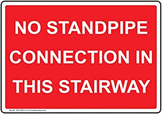 No Standpipe Connection in This Stairway Safety Sign, 10x7 inch Plastic for Fire Safety/Equipment by ComplianceSigns