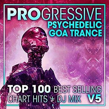 Progressive Psychedelic Goa Trance Top 100 Best Selling Chart Hits + DJ Mix V5