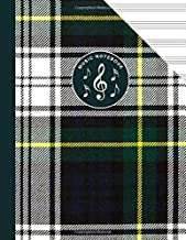 Scottish Tartan Music Manuscript Notebook Clan Gordon: Blank Sheet Music Paper For Celtic Musician, Orchestra, Band, Fiddle Camp, Session Tunes